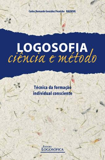 Logosofia, Ciência e Método