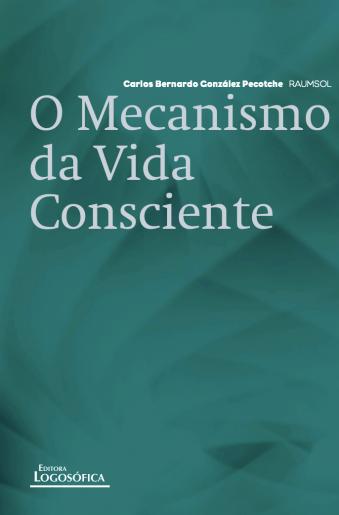 O Mecanismo da Vida Consciente