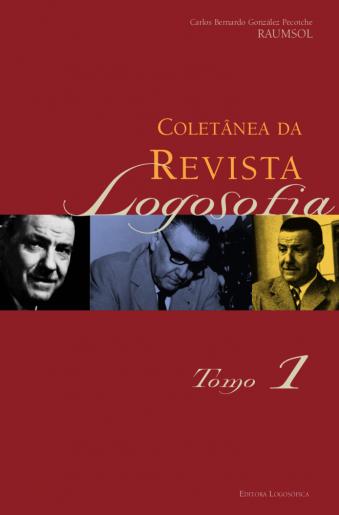 Coletânea da Revista Logosofia – Tomo I